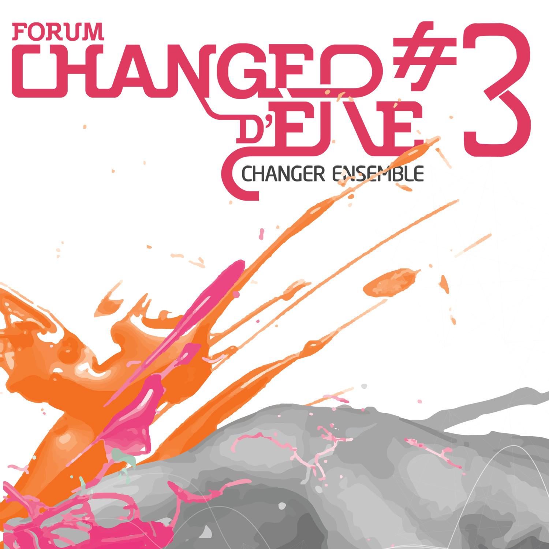 Forum Changer d'ère #3 - La Web-Radio